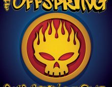 The Offspring – You're Gonna Go Far Kid