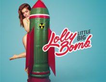 LITTLE BIG – LollyBomb