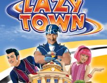 LAZY TOWN – We Are Number One