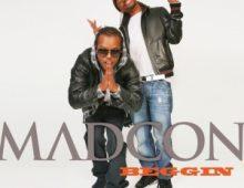 Madcon – Beggin
