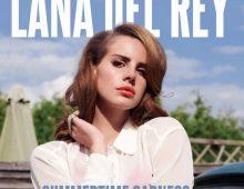 Lana Del Rey – Summertime Sadness