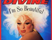 Divine – I'm So Beautiful