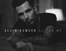 Devin Dawson – All On Me